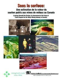 Sous la surface : Une estimation de la valeur du soutien public aux mines de métaux au Canada