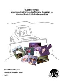 Overburdened: Understanding the Impacts of Mineral Extraction on Women's Health in Mining Communities
