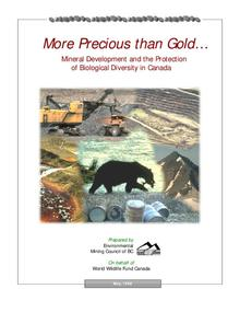 More Precious Than Gold: Mineral Development and the Protection of Biological Diversity in Canada